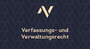 Verfassungs- und Verwaltungsrecht